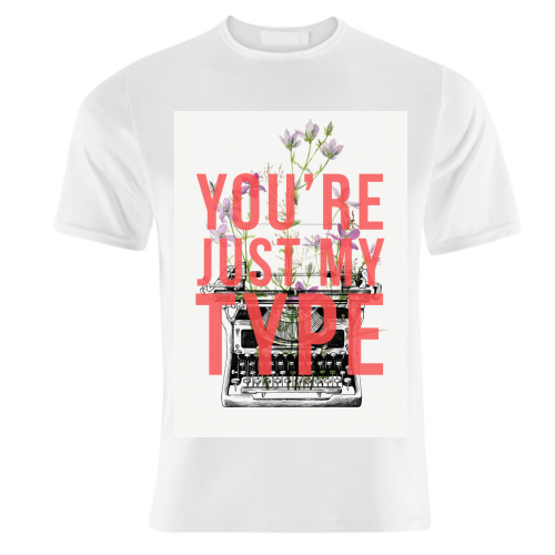 You're Just My Type - unique t shirt by The 13 Prints