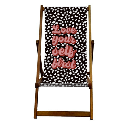 Love Your Self First - canvas deck chair by Kimberley Ambrose