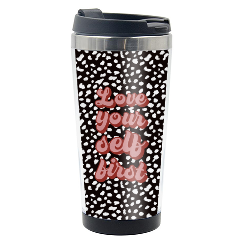 Love Your Self First - travel water bottle by Kimberley Ambrose