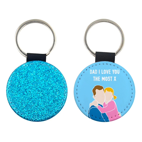 Dad I Love You The Most (girl version) - personalised picture keyring by Adam Regester