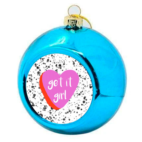 Get It Girl - colourful christmas bauble by Eloise Davey