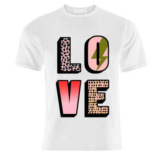 L O V E - unique t shirt by Nichola Cowdery