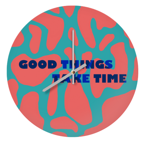 Good Things Take Time - creative clock by Squiggle&Splodge