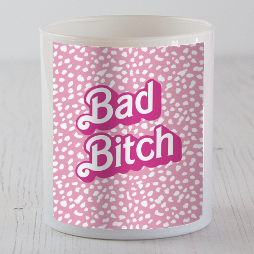 Bad Bitch Barbie Dalmatian Print - Candle by Kimberley Ambrose