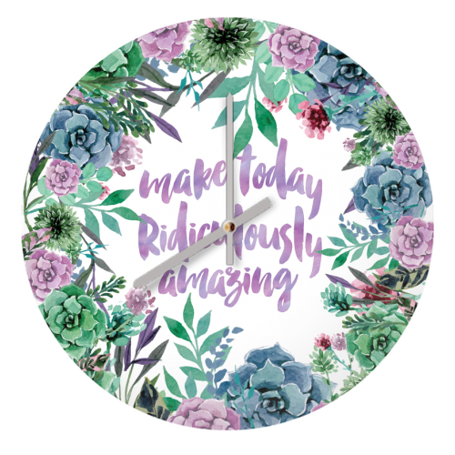 make today Ridiculously amazing - creative clock by MariaKritzas