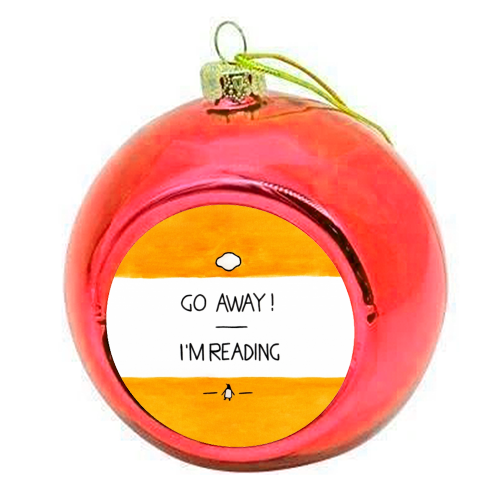 Go Away, I'm Reading - Watercolour Illustration - colourful christmas bauble by A Rose Cast - Karen Murray